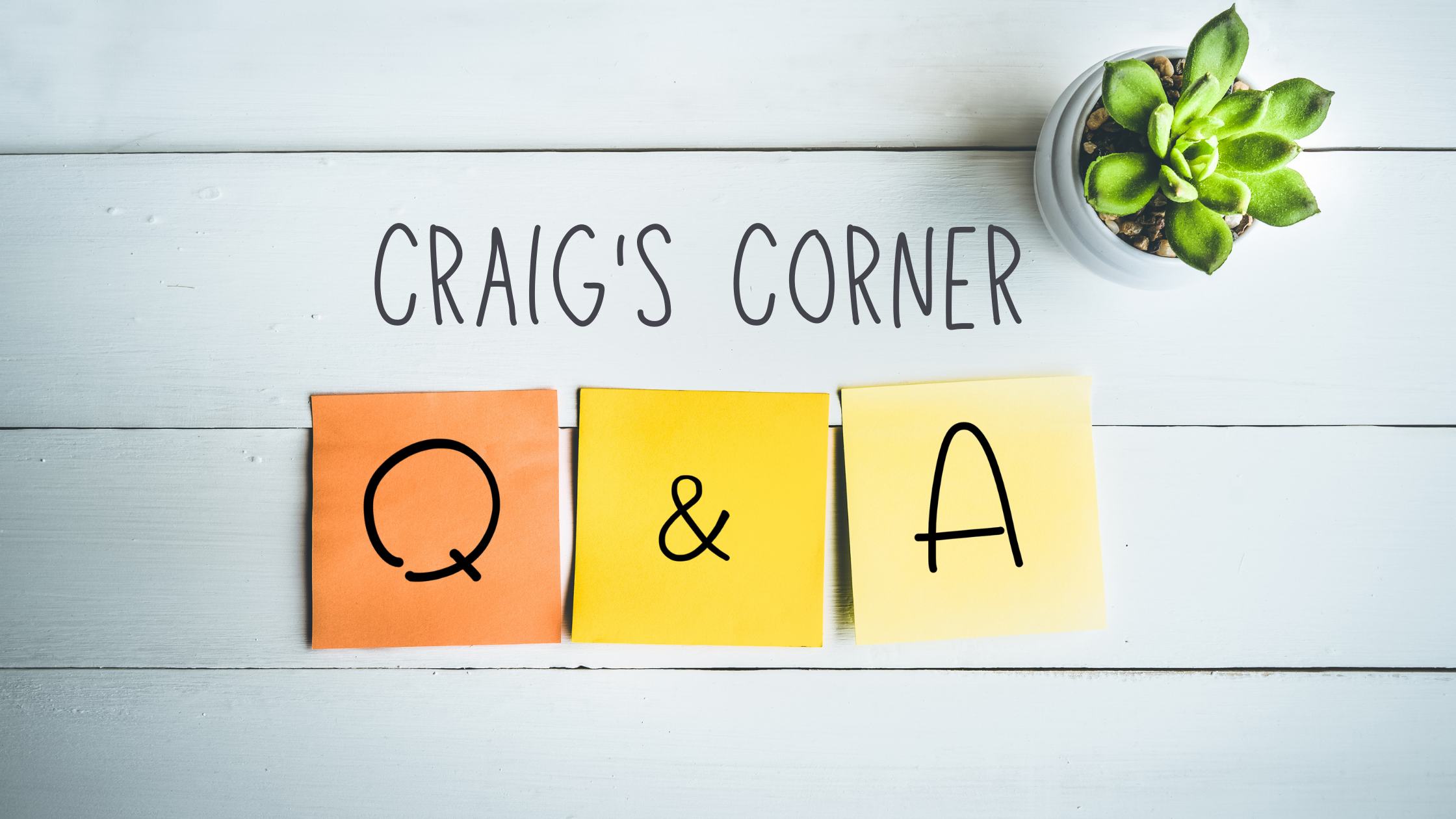 Question & Answers for Craig Woolf